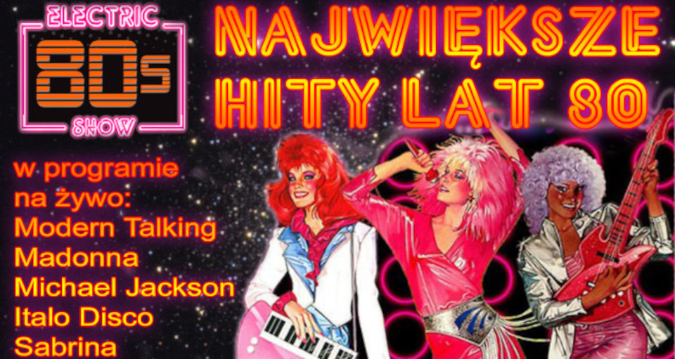 """""""Electric Show – We Love 80's"""""""
